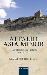Attalid Asia MinorMoney, International Relations, and the State
