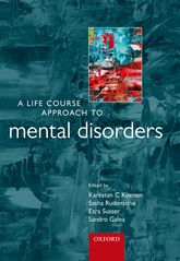 A Life Course Approach to Mental Disorders$