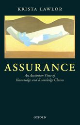 AssuranceAn Austinian View of Knowledge and Knowledge Claims