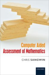 Computer Aided Assessment of Mathematics$