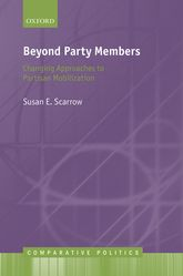 Beyond Party MembersChanging Approaches to Partisan Mobilization