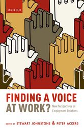 Finding a Voice at Work?New Perspectives on Employment Relations$