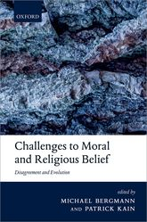 Challenges to Moral and Religious BeliefDisagreement and Evolution$