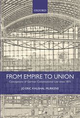 From Empire to Union – Conceptions of German Constitutional Law since 1871 - Oxford Scholarship Online