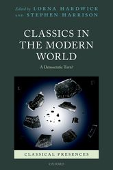 Classics in the Modern WorldA Democratic Turn?