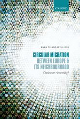 Circular Migration between Europe and its NeighbourhoodChoice or Necessity?$
