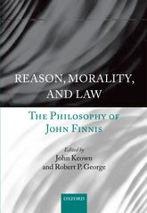 Reason, Morality, and LawThe Philosophy of John Finnis$