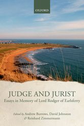 Judge and JuristEssays in Memory of Lord Rodger of Earlsferry
