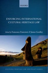 Enforcing International Cultural Heritage Law$