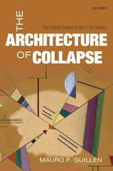 The Architecture of CollapseThe Global System in the 21st Century$