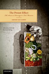 The Proust Effect – The Senses as Doorways to Lost Memories - Oxford Scholarship Online