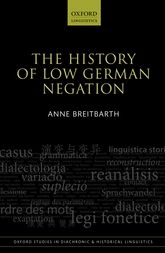 The History of Low German Negation - Oxford Scholarship Online