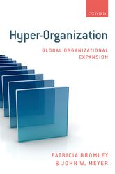 Hyper-Organization – Global Organizational Expansion - Oxford Scholarship Online
