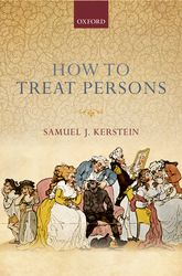 How to Treat Persons - Oxford Scholarship Online