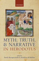 Myth, Truth, and Narrative in Herodotus$