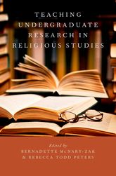 Teaching Undergraduate Research in Religious Studies - Oxford Scholarship Online