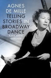 Agnes de MilleTelling Stories in Broadway Dance$
