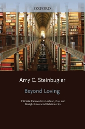 Beyond Loving – Intimate Racework in Lesbian, Gay, and Straight Interracial Relationships - Oxford Scholarship Online