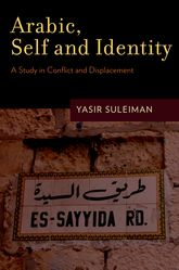 Arabic, Self and IdentityA Study in Conflict and Displacement$