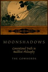 MoonshadowsConventional Truth in Buddhist Philosophy$