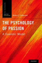 The Psychology of Passion – A Dualistic Model - Oxford Scholarship Online