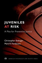 Juveniles at Risk – A Plea for Preventive Justice - Oxford Scholarship Online