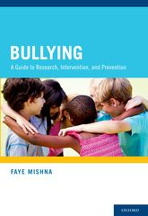 Bullying – A Guide to Research, Intervention, and Prevention - Oxford Scholarship Online