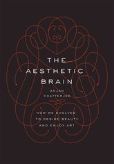 The Aesthetic BrainHow We Evolved to Desire Beauty and Enjoy Art$