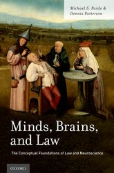 Minds, Brains, and Law – The Conceptual Foundations of Law and Neuroscience - Oxford Scholarship Online