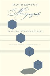 David Lewin's Morgengruß: Text, Context, Commentary