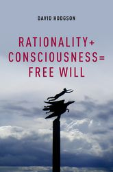 Rationality + Consciousness = Free Will$