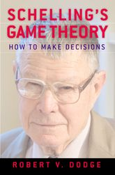 Schelling's Game TheoryHow to Make Decisions