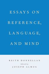 Essays on Reference, Language, and Mind$