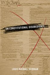 On Constitutional Disobedience - Oxford Scholarship Online