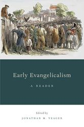 Early Evangelicalism – A Reader - Oxford Scholarship Online