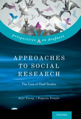 Approaches to Social ResearchThe Case of Deaf Studies