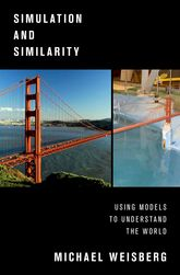 Simulation and Similarity – Using Models to Understand the World - Oxford Scholarship Online