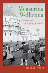 Measuring WellbeingA History of Italian Living Standards$