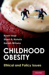 Childhood Obesity – Ethical and Policy Issues - Oxford Scholarship Online