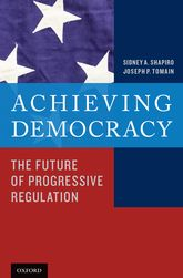 Achieving Democracy – The Future of Progressive Regulation - Oxford Scholarship Online
