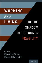 Working and Living in the Shadow of Economic Fragility$