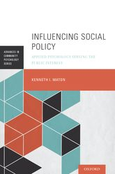 Influencing Social PolicyApplied Psychology Serving the Public Interest$